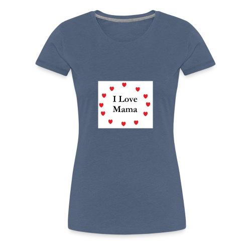 lovemama - Camiseta premium mujer
