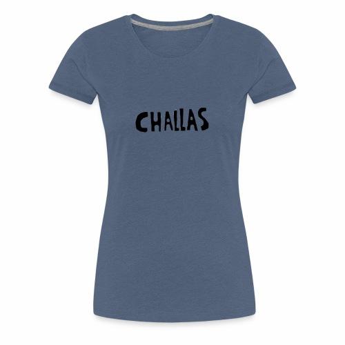 Challas - Vrouwen Premium T-shirt