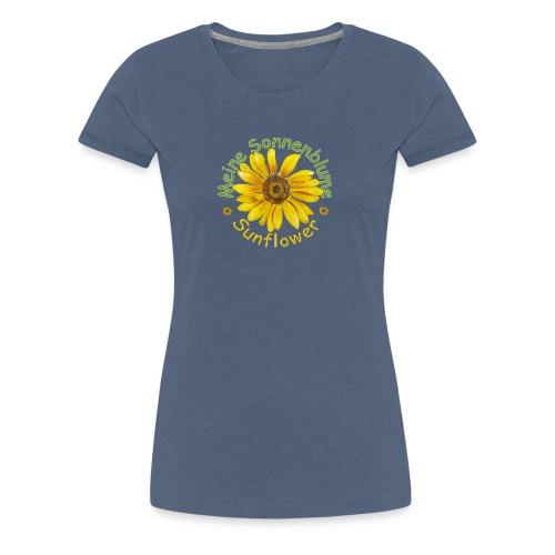 Meine Sonnenblume - Frauen Premium T-Shirt