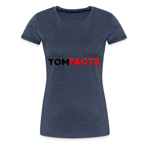 TomFacts - Women's Premium T-Shirt