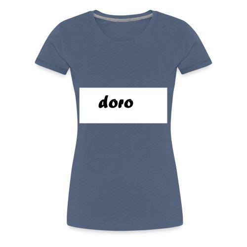 doro - Frauen Premium T-Shirt