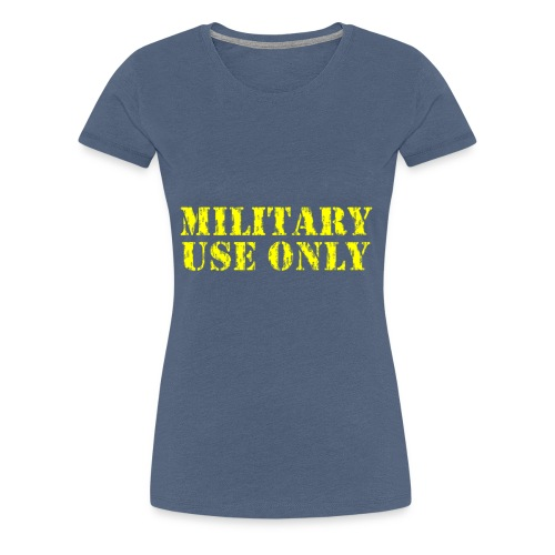 MILITARY USE ONLY ERRODED - Women's Premium T-Shirt