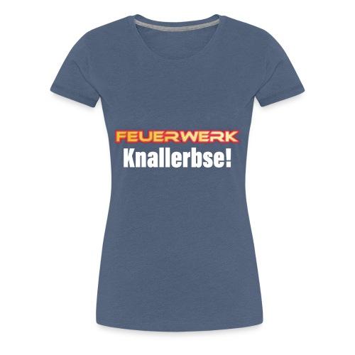 Feuerwerk Design 107 Knallerbse - Frauen Premium T-Shirt