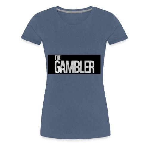 De gokker - Vrouwen Premium T-shirt
