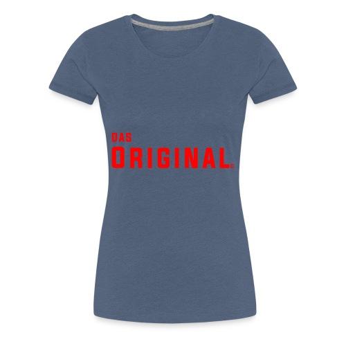 Das Original - Frauen Premium T-Shirt