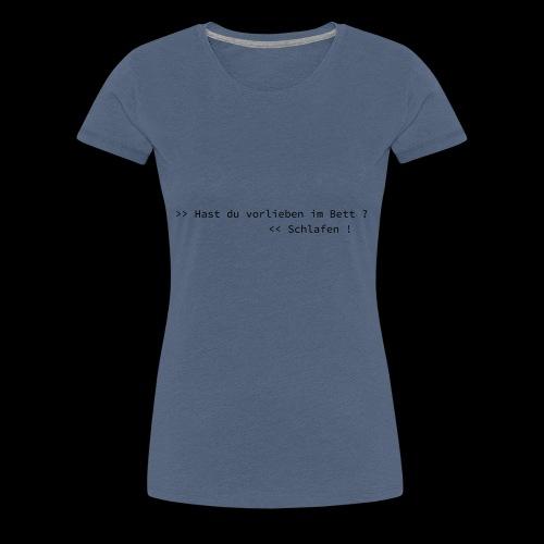 Vorlieben - Frauen Premium T-Shirt