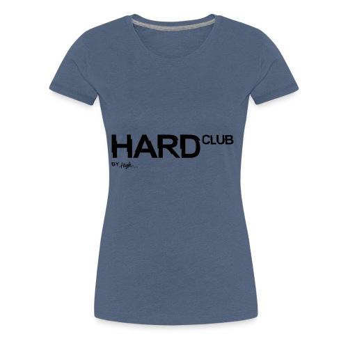 HardClub Black - Frauen Premium T-Shirt