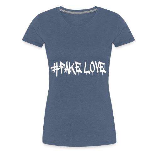 #FAKE LOVE /WHITE - T-shirt Premium Femme