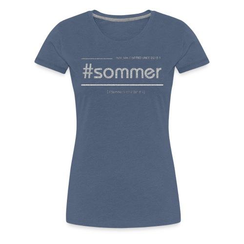 Sommer 2018 - Frauen Premium T-Shirt