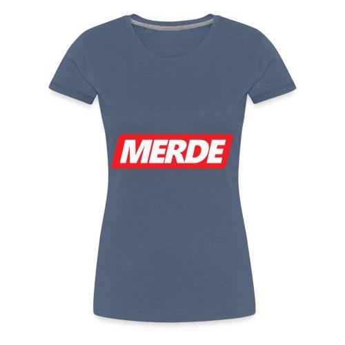 merde - T-shirt Premium Femme