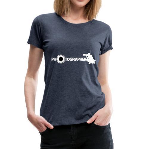 Photografer - Frauen Premium T-Shirt