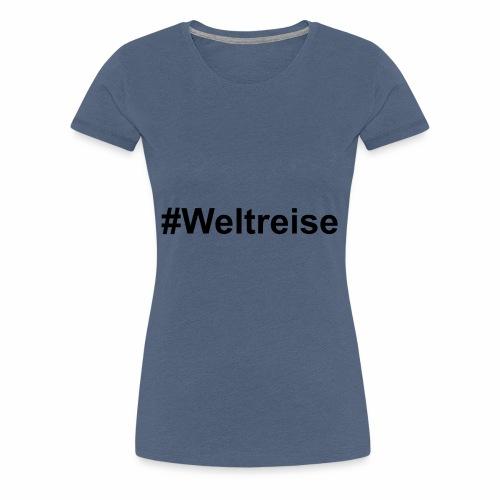 #Weltreise in schwarz - Frauen Premium T-Shirt