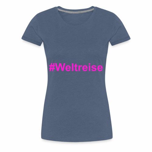 #Weltreise in pink - Frauen Premium T-Shirt