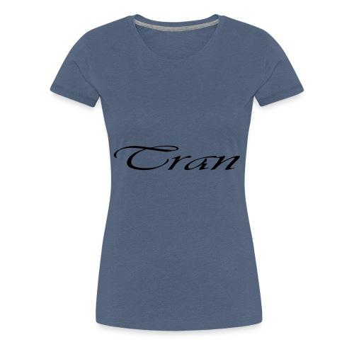 tran - Dame premium T-shirt