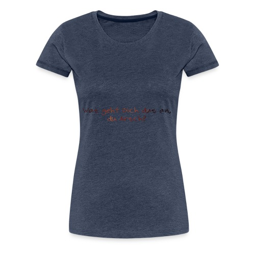 Arsch - Frauen Premium T-Shirt