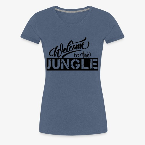 welcome to the jungle - T-shirt Premium Femme
