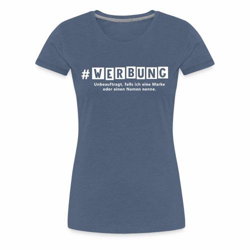 Hashtag Werbung weiss - Frauen Premium T-Shirt