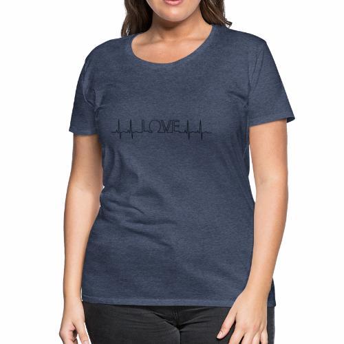 Liebe Herzschlag - Frauen Premium T-Shirt