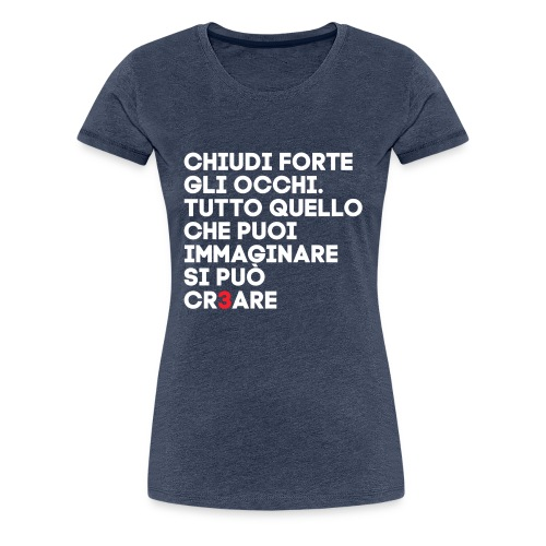 CR3ARE CLAIM NEG - Maglietta Premium da donna