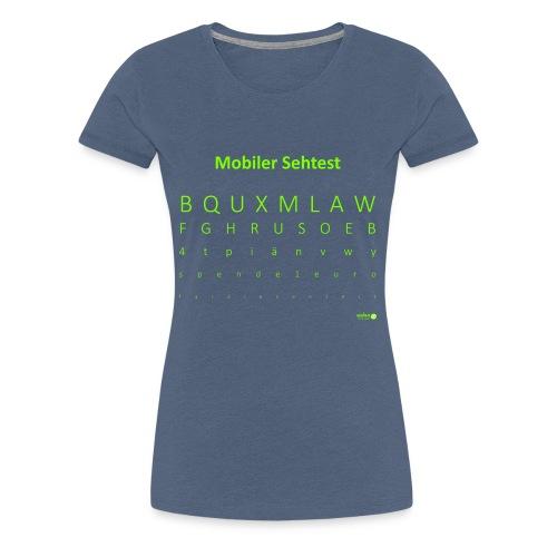 Mobiler Sehtest 2 - Frauen Premium T-Shirt