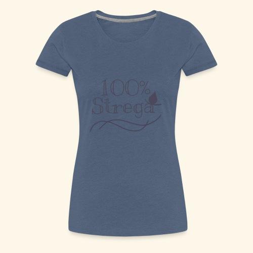 100% Strega - Maglietta Premium da donna