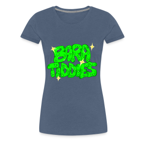 Bara Tiddies - Women's Premium T-Shirt