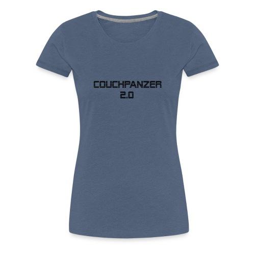 couchpanzer 2 0 - Frauen Premium T-Shirt