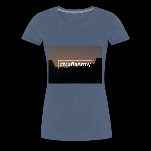 #MafiaArmy - Frauen Premium T-Shirt