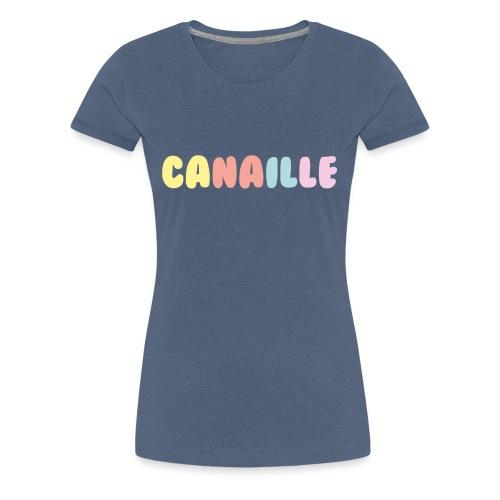 CANAILLE - T-shirt Premium Femme