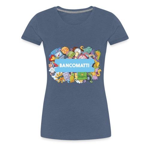 Bancomatti DOODLE 1 - Maglietta Premium da donna