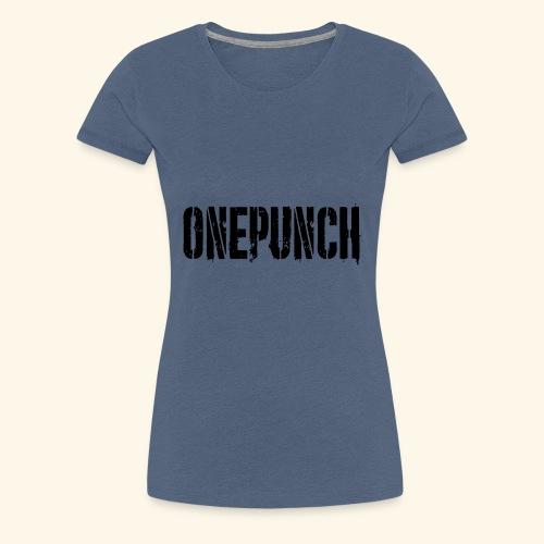 Boxing Boxen Kampfsport mma tshirt one punch - Frauen Premium T-Shirt