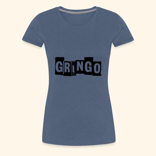 Cartel Gangster pablo Gringo Mexiko Tshirt - Frauen Premium T-Shirt