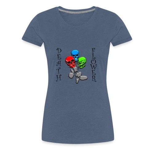 DEATH FLOWER - Frauen Premium T-Shirt