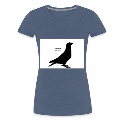 Dragoon*Taube*Rassetaube*Ausstellung*Züchter* - Frauen Premium T-Shirt