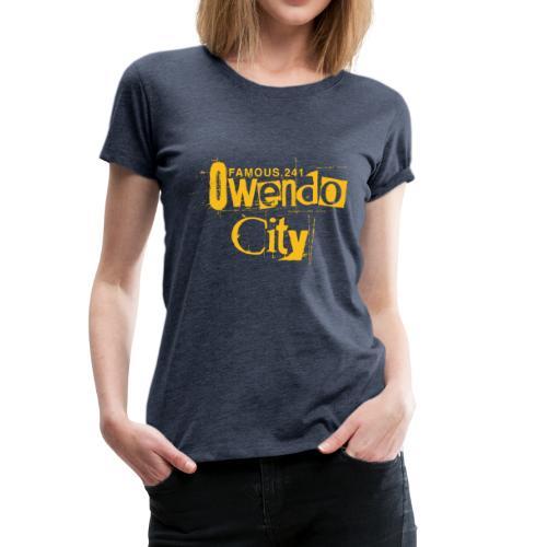 Owendocity by famous.241 - T-shirt Premium Femme