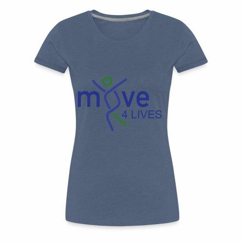 Move4Lives - Frauen Premium T-Shirt