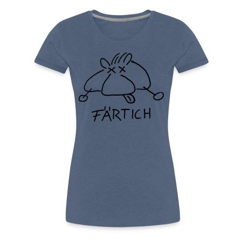 Färtich - Frauen Premium T-Shirt