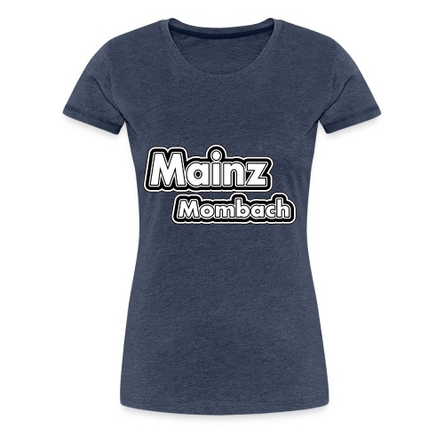 MZ MOMBACH - Frauen Premium T-Shirt