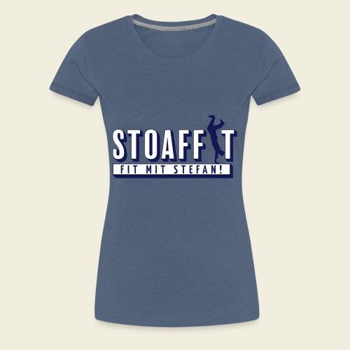 STOAFFIT - Fit mit Stefan - Frauen Premium T-Shirt