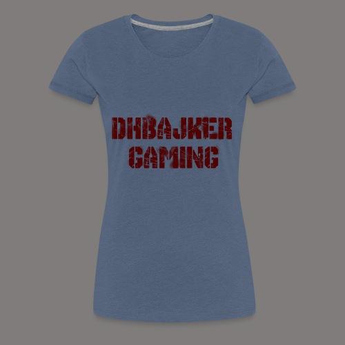 dhbajker gaming - Frauen Premium T-Shirt