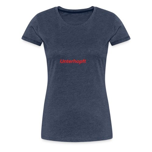 unerhopft rot - Frauen Premium T-Shirt