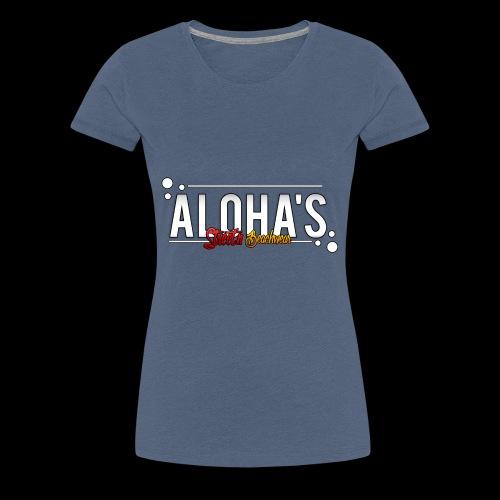 Aloha's Deluxe - Frauen Premium T-Shirt