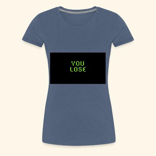 S2e16 You lose - Frauen Premium T-Shirt