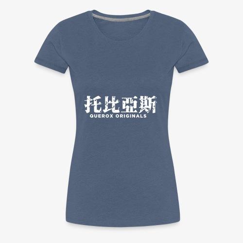 Querox Originals Chinesisch (Weiß) - Frauen Premium T-Shirt