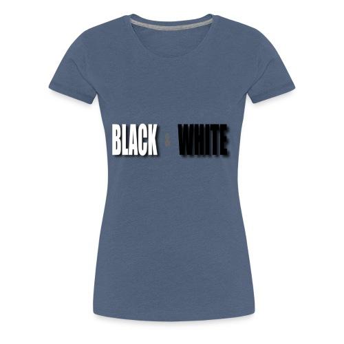 Black and White - Frauen Premium T-Shirt