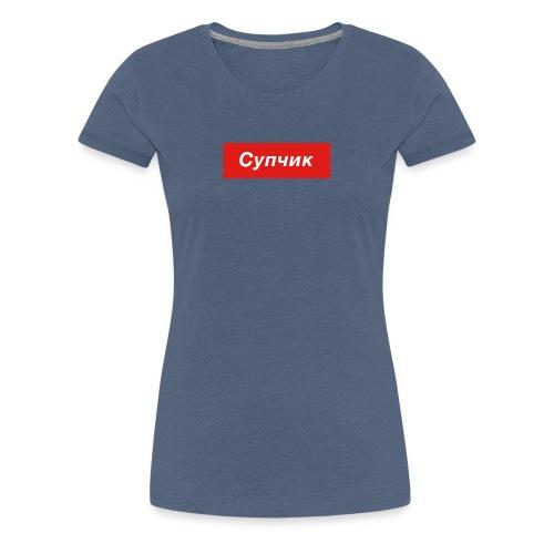 Suptschik Shirt Suppe - Frauen Premium T-Shirt