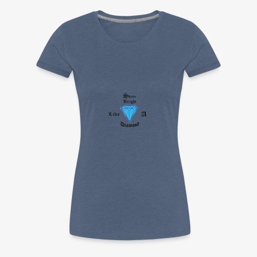 shine bright... - Premium-T-shirt dam