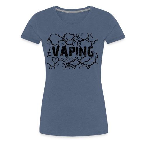 Vaping 3 - Frauen Premium T-Shirt