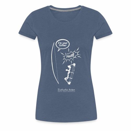 I am your father - Instinctive Archery - Women's Premium T-Shirt