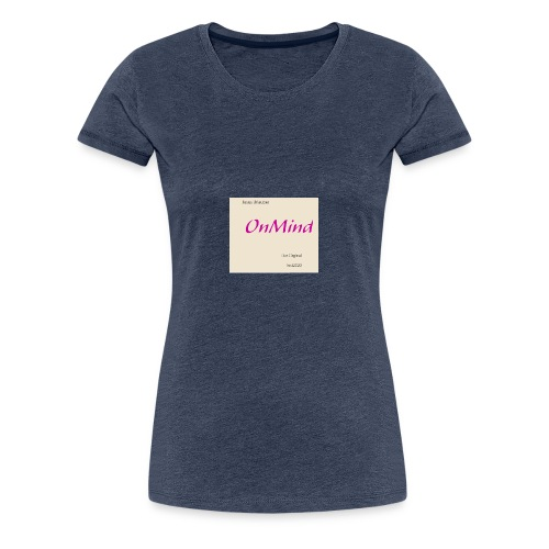 OnMind - Frauen Premium T-Shirt